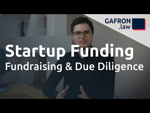 Startup Funding: Fundraising-Prozess und DUE DILIGENCE